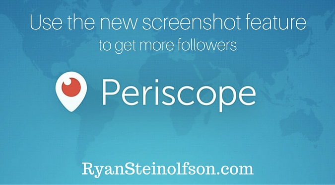 Periscope Screenshot – Use it to Get More Followers